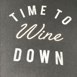 Apt 9 Time to Wine Down t-shirt
